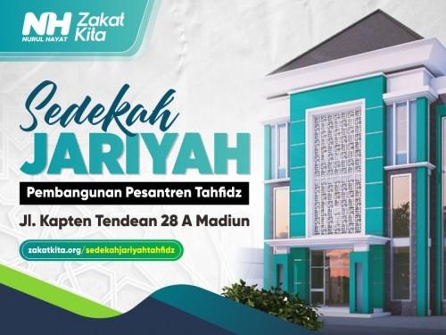 Pembangunan Pesantren Tahfidz Khairunnas Madiun