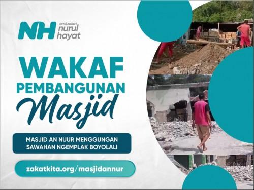 Wakaf Pembangunan Masjid An Nuur
